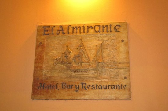 Hotel El Almirante: Plaque Out Front