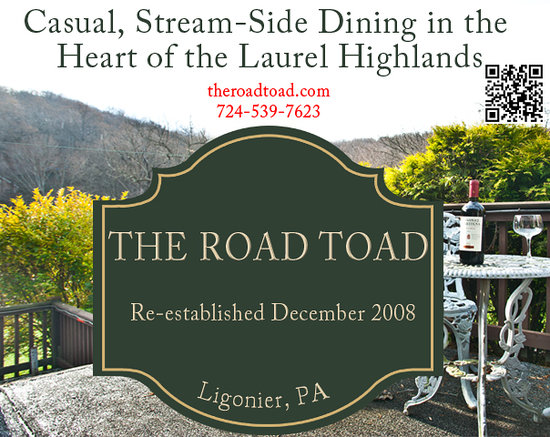 The Road Toad: Casual Dining in the Laurel Highlands