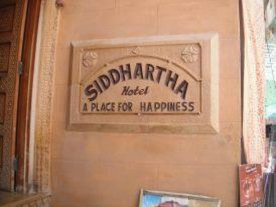 Hotel Siddhartha:                   The sign outside of the hotel
