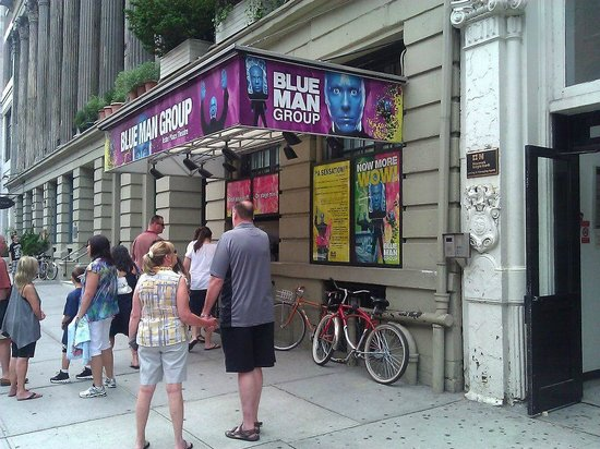 Blue Man Group:                   Hard place to find but fun.