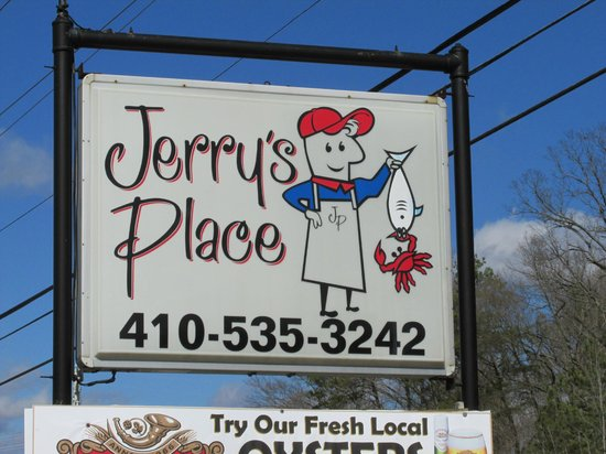 Jerry's Place Restaurant:                   Simple sign great food