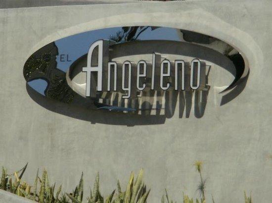 Hotel Angeleno:                   The Angeleno
