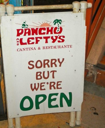Pancho & Lefty's Cantina: a sign of good things