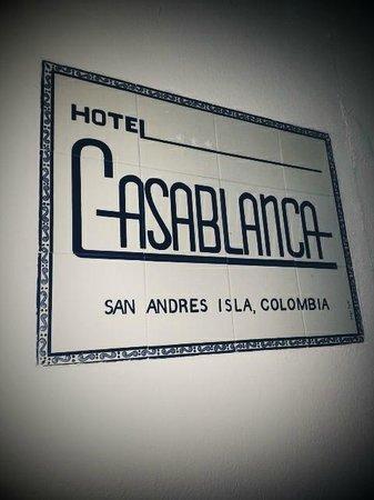 Hotel Casablanca:                                     Hotel sign