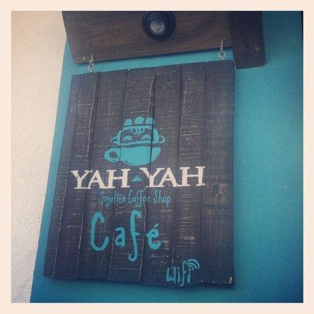 Yah-Yah Sayulita Cafe:                                     Cafe sign