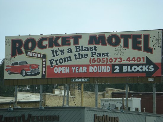 Rocket Motel:                   Billboard in Custer