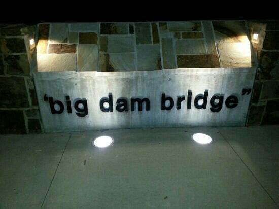 Big Dam Bridge :                                     !!