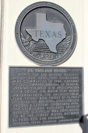The Hotel Paisano:                   Historical marker