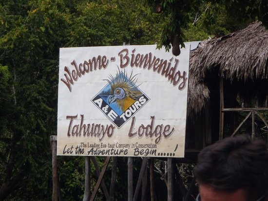 Amazonia Expeditions' Tahuayo Lodge:                                     The welcome sign for the lodge!
