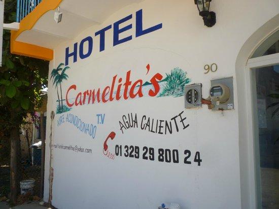 Carmelita's Hotel:                                     front of building