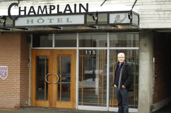 Le Champlain Hotel:                   Front of Hotel
