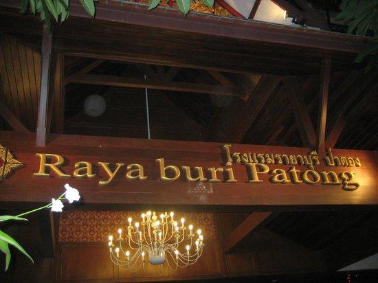 Rayaburi Hotel Patong:                                     Raya buri infront view