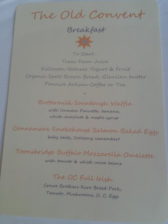 The Old Convent:                   Breakfast Menu - if only you could have a taste of everything!