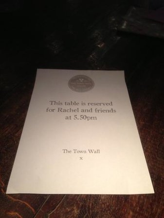 The Town Wall:                   reservation