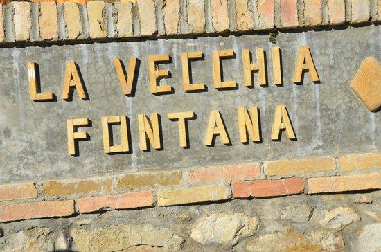 Agriturismo La Vecchia Fontana:                   l'insegna