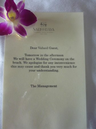 Sareeraya Villas & Suites:                   Notice of wedding left on our bed.