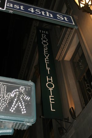 The Roosevelt Hotel:                   outside hotel