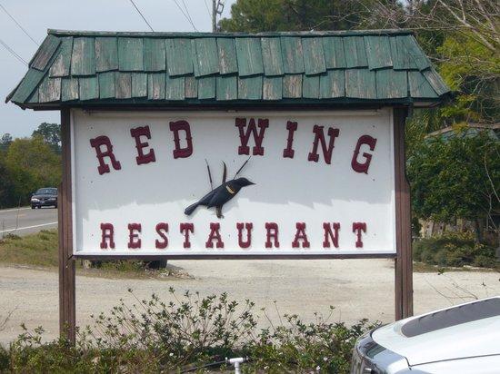 Red Wing Restaurant:                   Restaurant sign