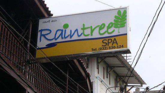 Raintree Spa:                                     sign