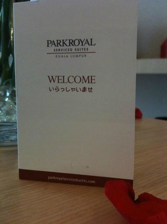 PARKROYAL Serviced Suites Kuala Lumpur:                   Welcome card with personalized wishes from hotel staff