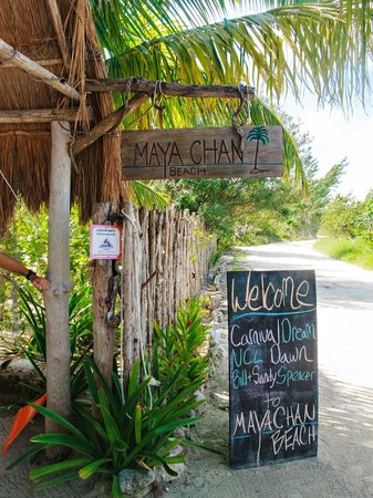 Mahahual, Mexico:                                     The entrance to Maya Chan