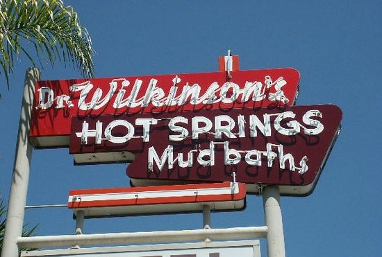 "Dr. Wilkinson's Hot Springs Resort:                   The ""old school"" neon and metal sign that greets you"