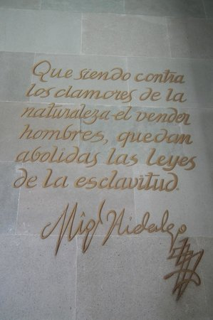 Alhondiga de Granaditas:                   words from Miguel Hidalgo