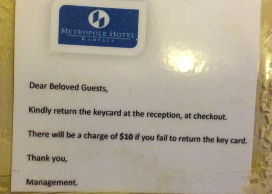 "Metropole Hotel Kampala :                   Never been addressed as ""beloved guest"" before"