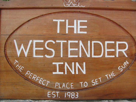 Westender Inn: Might as well be a welcome sign