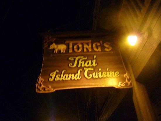 Tong's Thai Island Cuisine: The Sign