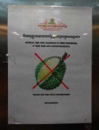 Stung Sangka Hotel: Ne pas apporter de Durian dans les chambres