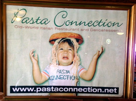 Pasta Connection: Look for a sign like this in front of restaurant