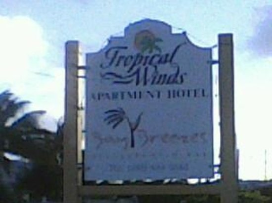 Tropical Winds Apartment Hotel: Hotel Sign at the Entrance