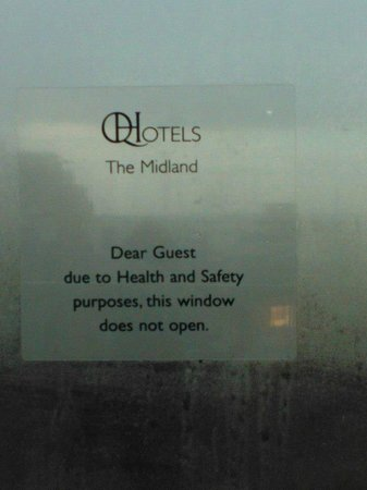 The Midland: Bedroom window does not open - ungrammatical explanation!ealth and safety reasons