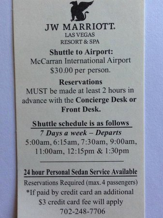 JW Marriott Las Vegas Resort & Spa: Airport shuttle schedule