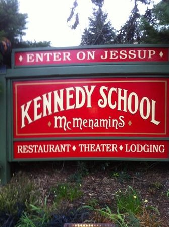 McMenamins Kennedy School: Kennedy School Hotel Entry Sign