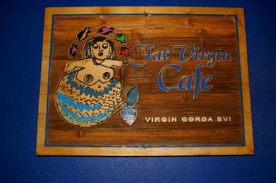 Fat Virgin's Cafe: the poster... original