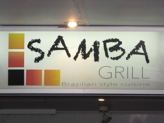Samba Grill : Sign out front