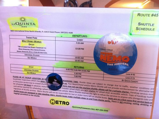 La Quinta Inn Orlando International Drive North: Shuttle Timings