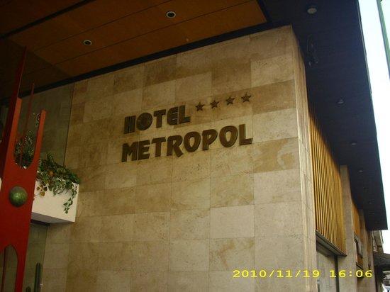 Hotel Metropol: Entrada