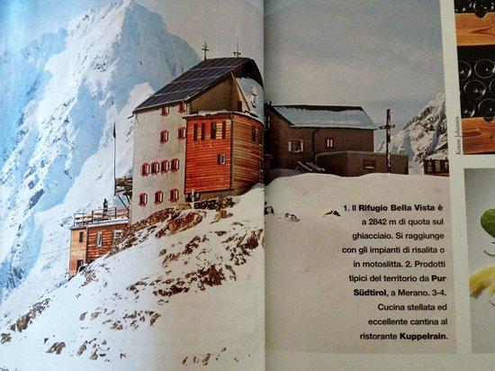 """Schutzhutte Schone Aussicht / Rifugio Bella Vista: Consigliato dalla rivista """"DOVE"""" Marzo 2013"""
