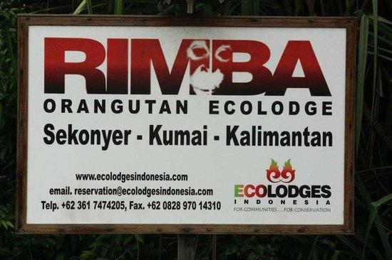 Rimba Orangutan Eco Lodge: Sign from the river
