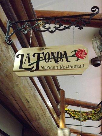 La Fonda Mexican Restaurant: I love their sign