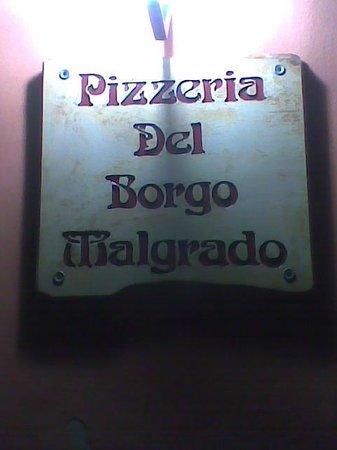 Pizzeria del Borgo Malgrado