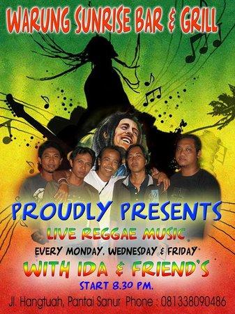 Warung Sunrise: Reggae Music every Monday, Wednesday & Friday nights