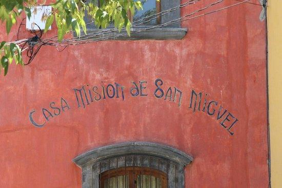 Casa Mision de San Miguel: facciata