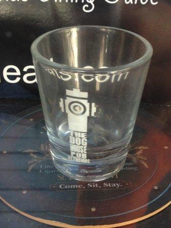 Dog House Pub: Shot glass $5