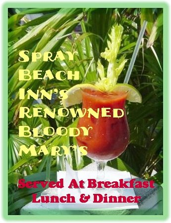 Spray Beach Hotel : World Renowned Bloody Marys