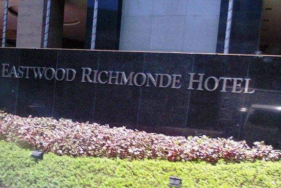 Eastwood Richmonde Hotel: Hotel Signage