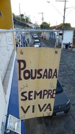 Pousada Sempre Viva: The sign